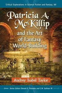 Libro PATRICIA A. MCKILLIP AND THE ART OF FANTASY WORLD-BUILDING