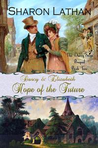Libro DARCY AND ELIZABETH: HOPE OF THE FUTURE