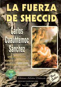 Libro LA FUERZA DE SHECCID