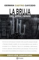 Libro La bruja: coca, política y demonio