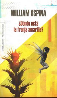 Libro ¿DÓNDE ESTÁ LA FRANJA AMARILLA?
