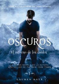 Libro El RETORNO DE LOS CAIDOS (OSCUROS #6)