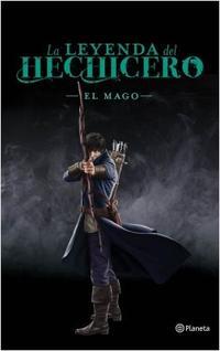 Libro LA LEYENDA DEL HECHICERO. EL MAGO