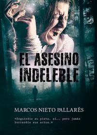 Libro EL ASESINO INDELEBLE