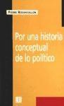 Libro POR UNA HISTORIA CONCEPTUAL DE LO POLITICA