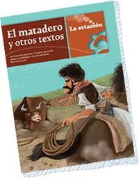 Libro EL MATADERO Y OTROS TEXTOS