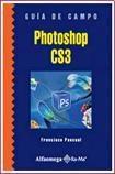 Libro PHOTOSHOP CS3  GUIA DE CAMPO
