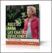 Libro RECETAS PARA LAS CUATRO ESTACIONES