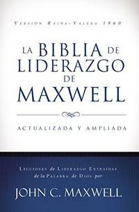 Libro LA BIBLIA DE LIDERAZGO DE MAXWELL EDICION ACTUALIZADA Y AMPLIADA 2016