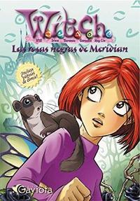 Libro WITCH  LAS ROSAS NEGRAS DE MERIDIAN