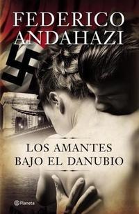 Libro LOS AMANTES BAJO EL DANUBIO