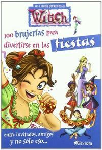 Libro 100 BRUJERIAS PARA DIVERTIRSE EN LAS FIESTAS