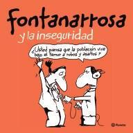 Libro FONTANARROSA Y LA INSEGURIDAD