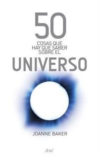 Libro 50 COSAS QUE HAY QUE SABER SOBRE EL UNIVERSO