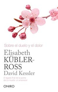 Libro SOBRE EL DUELO Y EL DOLOR