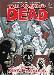 Libro 1. THE WALKING DEAD  DIAS PASADOS