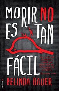 Libro MORIR NO ES TAN FACIL
