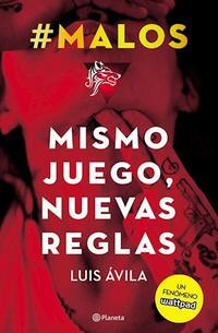 Libro # MALOS. MISMO JUEGO, NUEVAS REGLAS