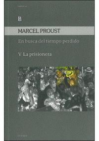 Libro 5. EN BUSCA DEL TIEMPO PERDIDO (LA PRISIONERA)