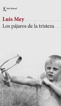 Libro LOS PAJAROS DE LA TRISTEZA