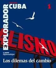 Libro 1. EL EXPLORADOR CUBA  ' LOS DILEMAS DEL CAMINO '