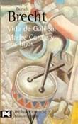 Libro 7. TEATRO COMPLETO  VIDA DE GALILEO  MADRE CORAJE Y SUS HIJOS
