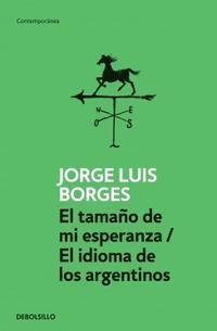 Libro EL TAMAÑO DE MI ESPERANZA / EL IDIOMA DE LOS ARGENTINOS