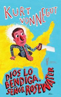 Libro DIOS LO BENDIGA , SEÑOR ROSEWATER