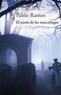 Libro EL SUEÑO DE LOS MURCIÉLAGOS