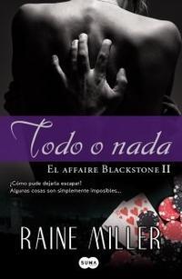 Libro 2. TODO O NADA  EL AFFAIRE BLACKSTONE