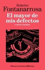 Libro EL MAYOR DE MIS DEFECTOS