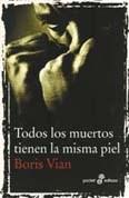 Libro TODOS LOS MUERTOS TIENEN LA MISMA PIEL