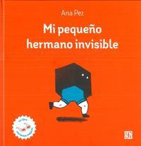 Libro MI PEQUEÑO HERMANO INVISIBLE