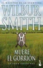 Libro MUERE EL GORRION (LA SAGA COURTNEY #3)