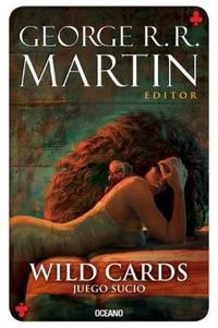 Libro 5. WILD CARDS . JUEGO SUCIO