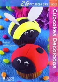 Libro CUPCAKES DECORADOS . 20 IDEAS PARA HACER