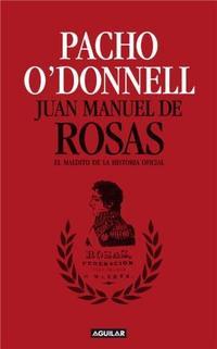 Libro JUAN MANUEL DE ROSAS