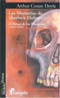 Libro 1. LAS MEMORIAS DE SHERLOCK HOLMES  EL RITUAL DE LOS MUSGRAVE