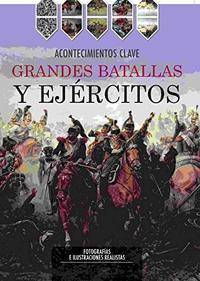 Libro GRANDES BATALLAS Y EJERCITOS
