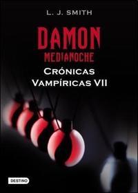 Libro 7. DAMON  MEDIANOCHE  CRONICAS VAMPIRICAS