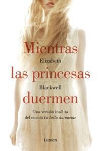 Libro MIENTRAS LAS PRINCESAS DUERMEN