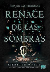 Libro RENACE DE LAS SOMBRAS