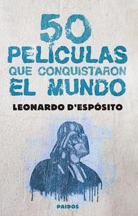 Libro 50 PELICULAS QUE CONQUISTARON EL MUNDO
