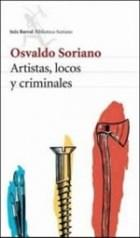 Libro ARTISTAS LOCOS Y CRIMINALES