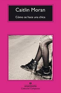 Libro COMO SE HACE UNA CHICA