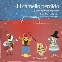 Libro EL CAMELLO PERDIDO Y OTROS CUENTOS POPULARES