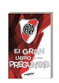 Libro RIVER  EL GRAN LIBRO DE LAS PREGUNTAS