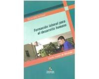 Libro FORMACION LABORAL PARA EL DESARROLLO HUMANO
