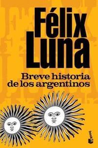 Libro BREVE HISTORIA DE LOS ARGENTINOS