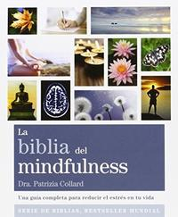 Libro LA BIBLIA DEL MINDFULNESS
